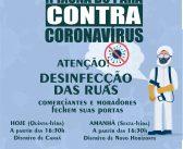 ATENÇÃO! Desinfecção das Ruas